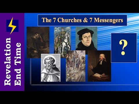 The 7 Churches of Revelation and the 7 Angels