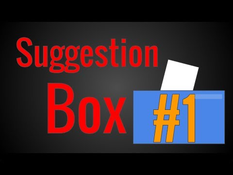 SUGGESTION BOX (Episode 1)