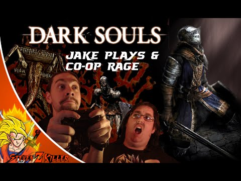 [1st time Playing] Dark souls Jake Plays & Co-op Rage/Funny Moments