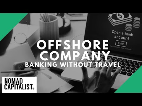 Offshore Company Bank Accounts to Open without Travel