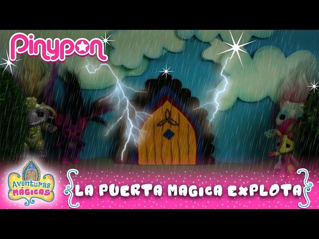 La PUERTA MÁGICA ¡¡EXPLOTA!! * Juguetes PINYPON Aventuras Mágicas Cap. 49