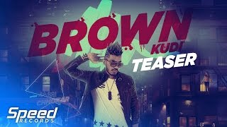 Teaser | Brown Kudi | Jassi Chhokar Ft. Beat Minister | Full Song Coming Soon | Speed Records