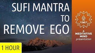 Sufi Meditation Kalaam/Mantra to Remove Ego/Mecca Gayan/Bulleh Shah