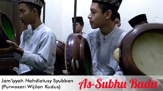 Video As-Subhu Bada [FULL VARIASI] Jam'iyyah Nahdlatusy Syubban Purwosari Wijilan Kudus download MP3, 3GP, MP4, WEBM, AVI, FLV Juli 2018