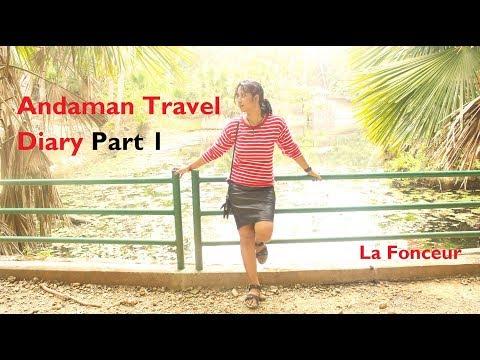 La Fonceur - Andaman Islands Travel Vlog Part 1