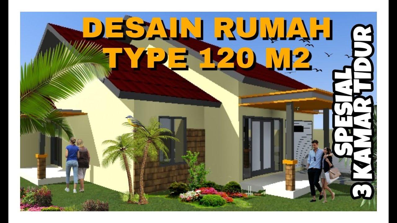 Desain Rumah Type 120 M2 3 Kamar Tidur Rumahcantik Rumahidaman Rumahtropis Youtube