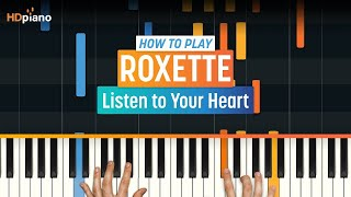 """How To Play """"Listen to Your Heart"""" by Roxette   HDpiano (Part 1) Piano Tutorial"""