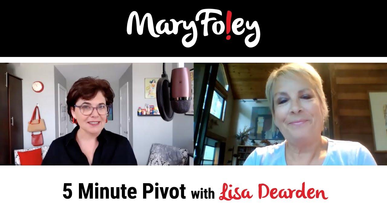 5 Minute Pivot: Lisa Dearden