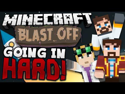 Minecraft Mods - Blast Off! #1 GOING IN HARD