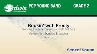 Rockin' with Frosty, arr. Douglas E. Wagner – Score & Sound