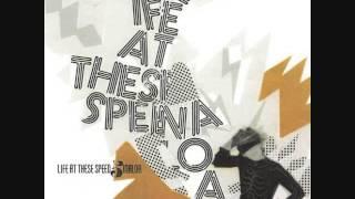"life at these speeds/sinaloa - split 7"""