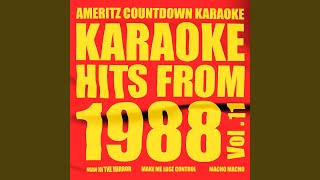 Make Me Lose Control (In the Style of Eric Carmen) (Karaoke Version)