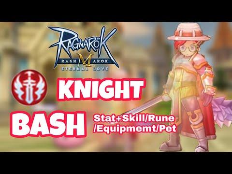 [Ragnarok M] - Guide Knight สาย BASH ! (สเตตัส+สกิล/ของสวมใส่/รูน/สัตว์เลี้ยง)