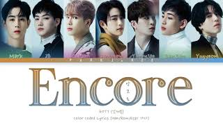 GOT7(갓세븐)- ENCORE(앙코르) Color Coded Lyrics (Han/Rom/Esp/ 가사)