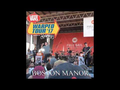 Boston Manor Warped Tour 2017 - FULL CONCERT AUDIO - Hartford, CT