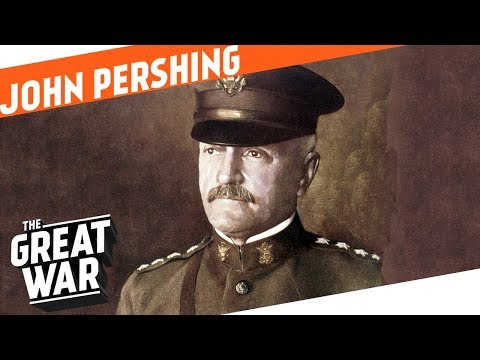 Creating An American Army - John J. Pershing I WHO DID WHAT