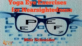 2 Simple Exercises to Improve your nearsightedness, eye strain, and peripheral vision