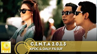 XPDC & Daly Filsuf - C.I.N.T.A 2.0.1.3 (Official MV)