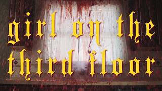 GIRL ON THE THIRD FLOOR - Teaser #1