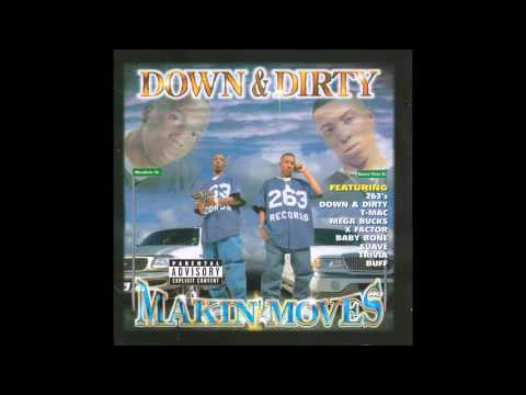 Down & Dirty - Makin' Moves 1999 FULL CD (CHARLESTON, SC)