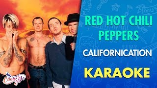 Red Hot Chili Peppers - Californication (Karaoke) | Cantoyo