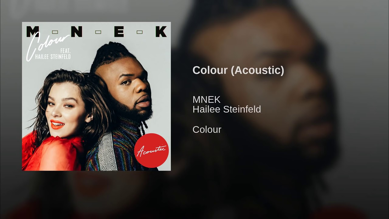 mnek ft hailee steinfeld colour mp3 download