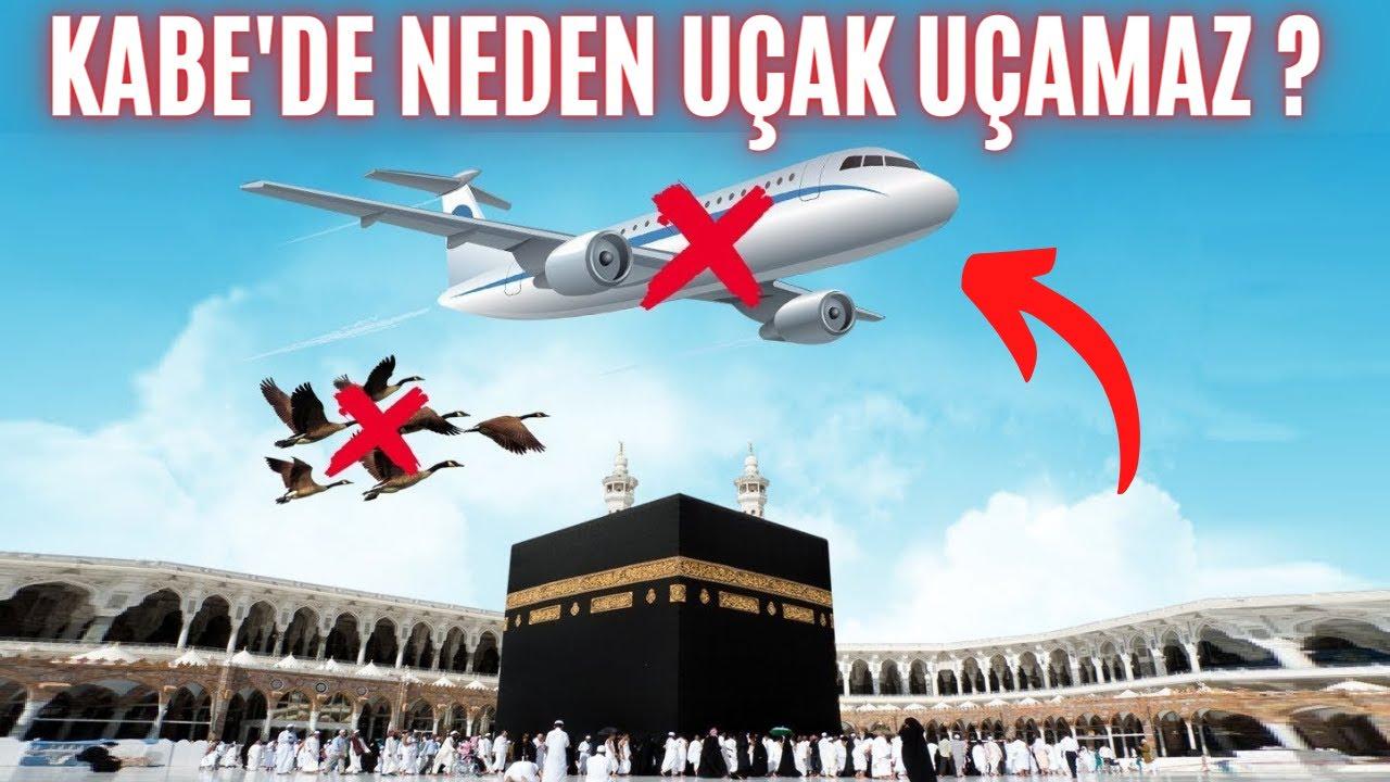 Kâbe'nin Üzerinde Neden Uçak uçamaz ? İşte Herkesin Merak Ettiği Cevap !
