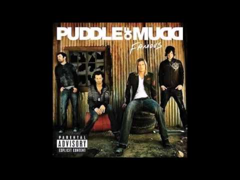 Puddle of Mudd - Famous (HQ)