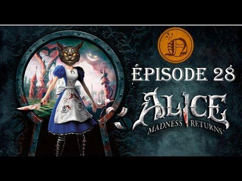 Alice Madness Return (FR, QC) -- Ep 28 : Tweedledum et Tweedledee
