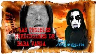 LAS TEMIBLES PREDICCIONES DE BABA VANGA ☠ cloud of arlequin