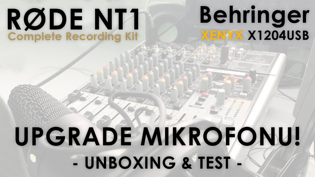 UPGRADE MIKROFONU! | Rode NT1 & Behringer XENYX X1204USB | Unboxing & Test