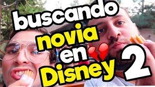 Buscando Novia en Disneyland 2 - feat. Dani Hoyos/ Katia Nabil / Memo Aponte