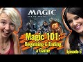 Magic 101 Ep 5: How to Begin & End a Game | Magic the Gathering - Learn to Play!