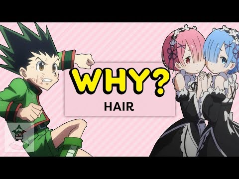 Why Does Anime Hair Look Like This?  - Why, Anime? | Get In The Robot