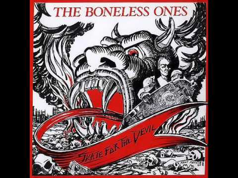THE BONELESS ONES - Skate For The Devil 1986 [FULL ALBUM]