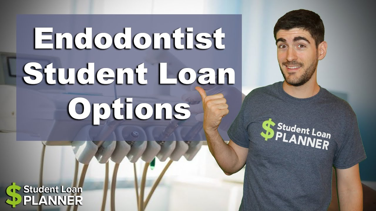 Endodontist Student Debt: Worse than a Root Canal? | Student Loan