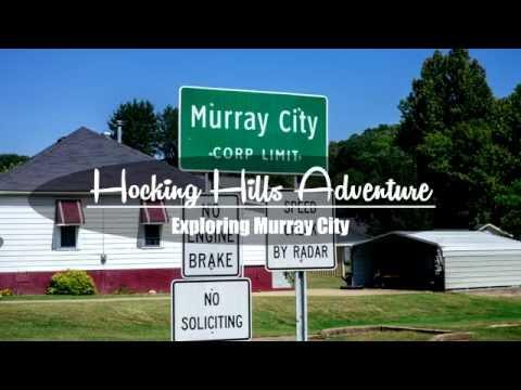 Hocking Hills Adventure Part 12 - Exploring Murray City