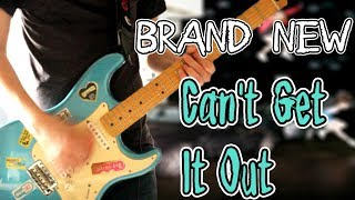 Brand New - Can't Get It Out Acoustic/Electric Guitar Cover 1080P