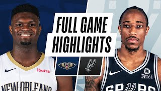PELICANS at SPURS | FULL GAME HIGHLIGHTS | February 27, 2021