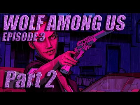 The Wolf Among Us - Let's Play with Spinningmantis & Squirt - EP 3 PT 2 - BLOODY MARY - Spoilers