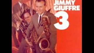 The Jimmy Giuffrè 3 - Two Kinds of Blues