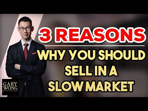 3 Reasons Why You Should Sell In A Slow Market