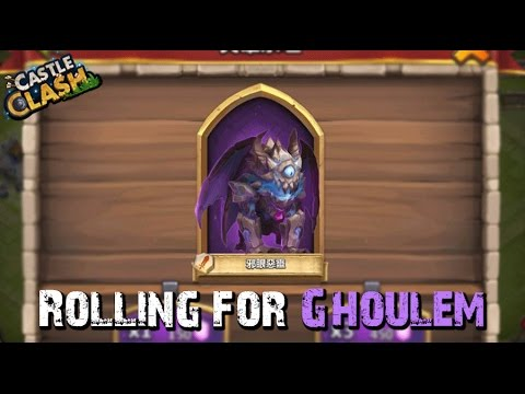 Castle Clash Rolling For Ghoulem!