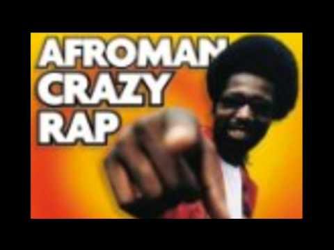 Afroman - crazy rap also known as colt 45