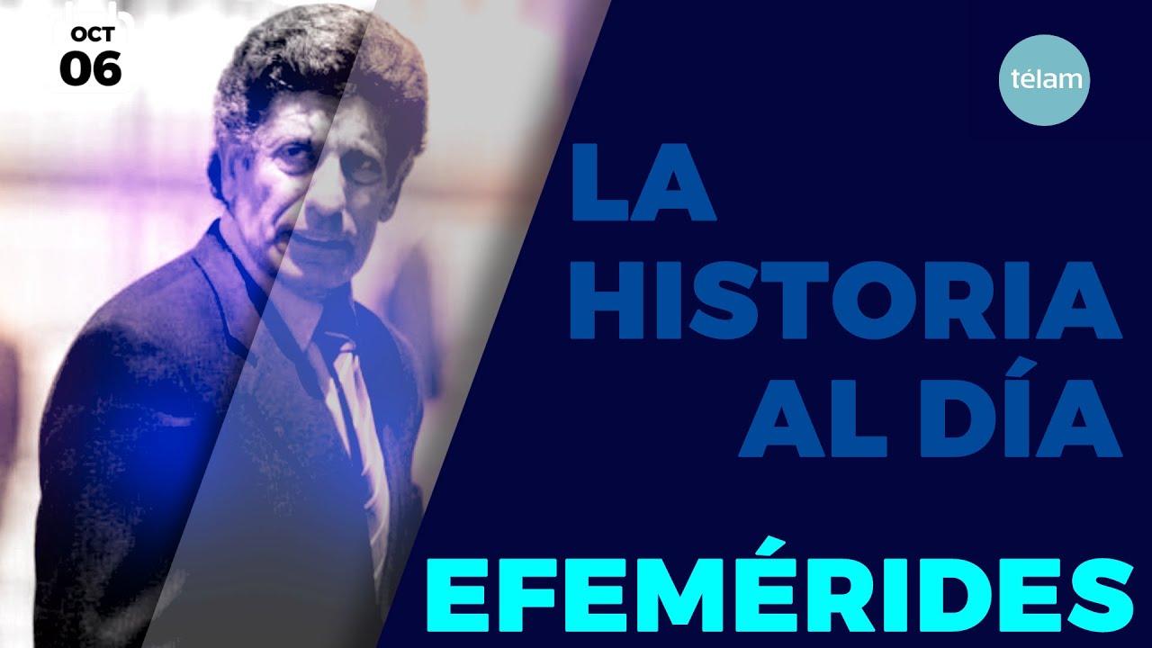 LA HISTORIA AL DÍA (EFEMÉRIDES 6 OCTUBRE)