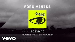 TobyMac - Forgiveness [Lyrics] ft. Lecrae