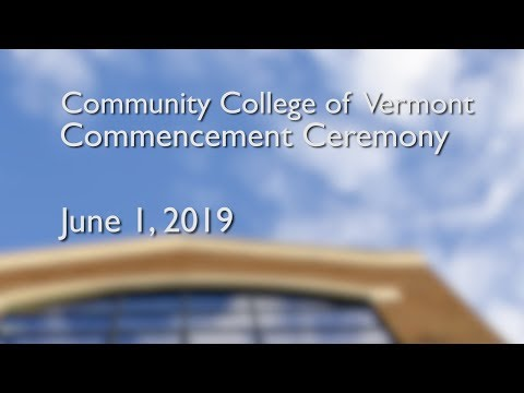 Community College of Vermont - Commencement Ceremony 2019