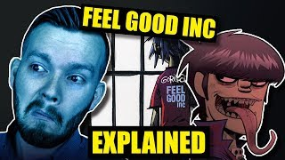 """Feel Good Inc."" by Gorillaz Is SUPER DEEP! 