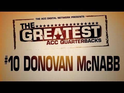 The Greatest - ACC QBs | #10 - Donovan McNabb | ACCDigitalNetwork