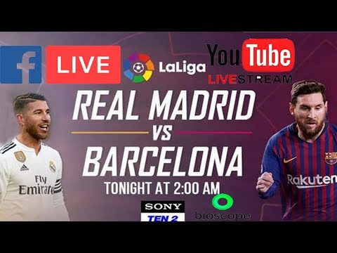 Real Madrid VS Barcelona Tonight Live !! Live Stream On Youtube And Facebook Using OBS Studio
